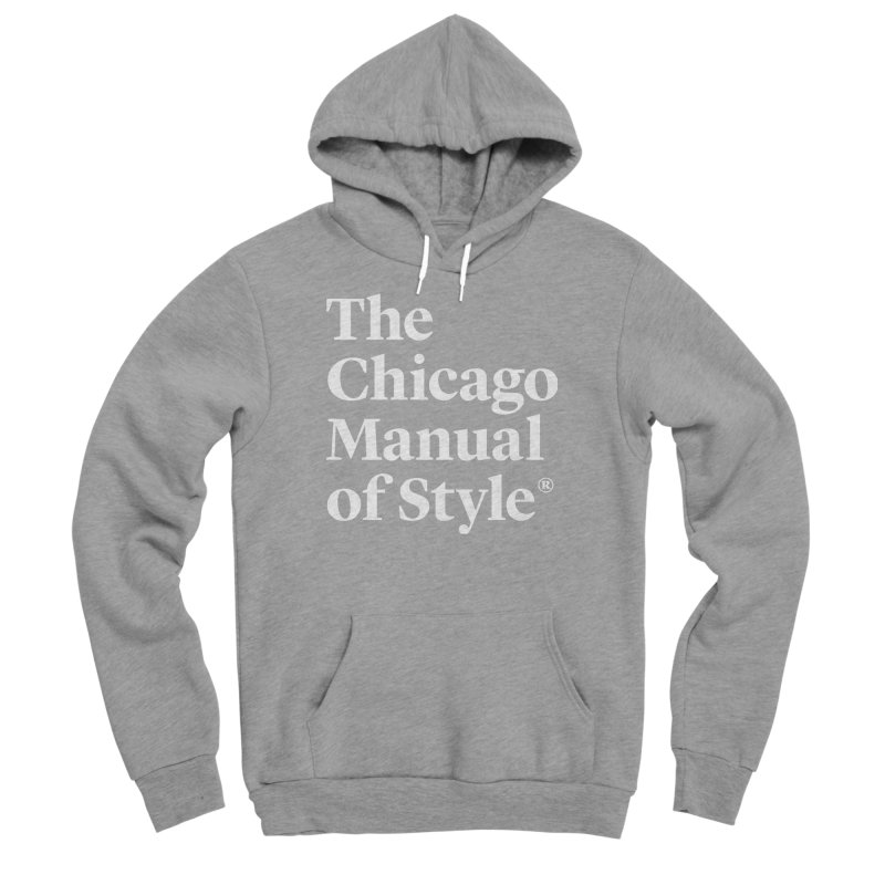 The Chicago Manual of Style, White Logo Men's Sponge Fleece Pullover Hoody by Chicago Manual of Style