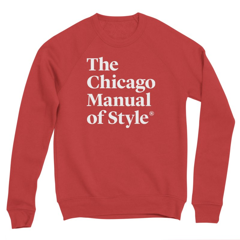 The Chicago Manual of Style, White Logo Men's Sponge Fleece Sweatshirt by Chicago Manual of Style