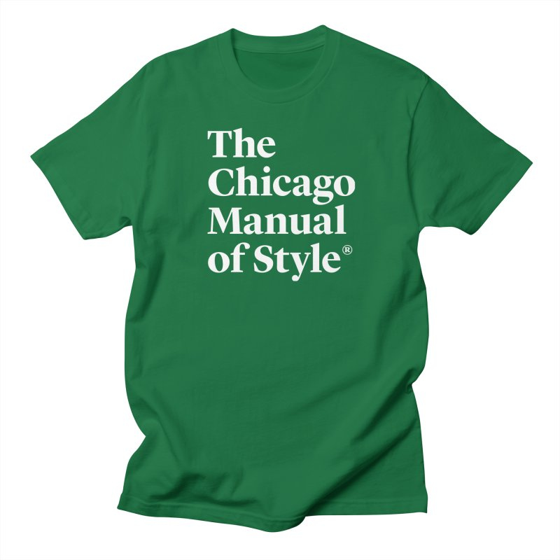 The Chicago Manual of Style, White Logo Women's Regular Unisex T-Shirt by Chicago Manual of Style