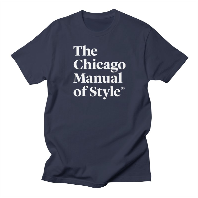 The Chicago Manual of Style, White Logo Men's Regular T-Shirt by Chicago Manual of Style