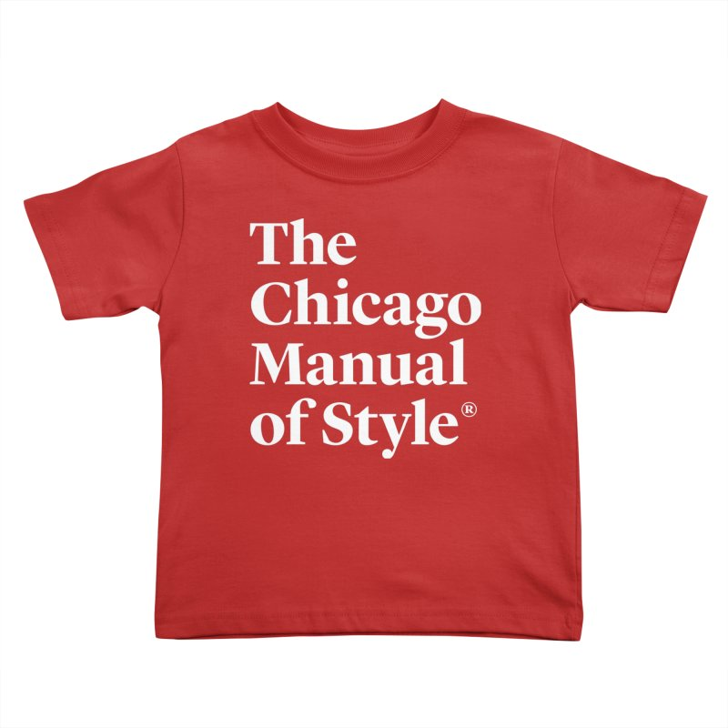 The Chicago Manual of Style, White Logo Kids Toddler T-Shirt by Chicago Manual of Style