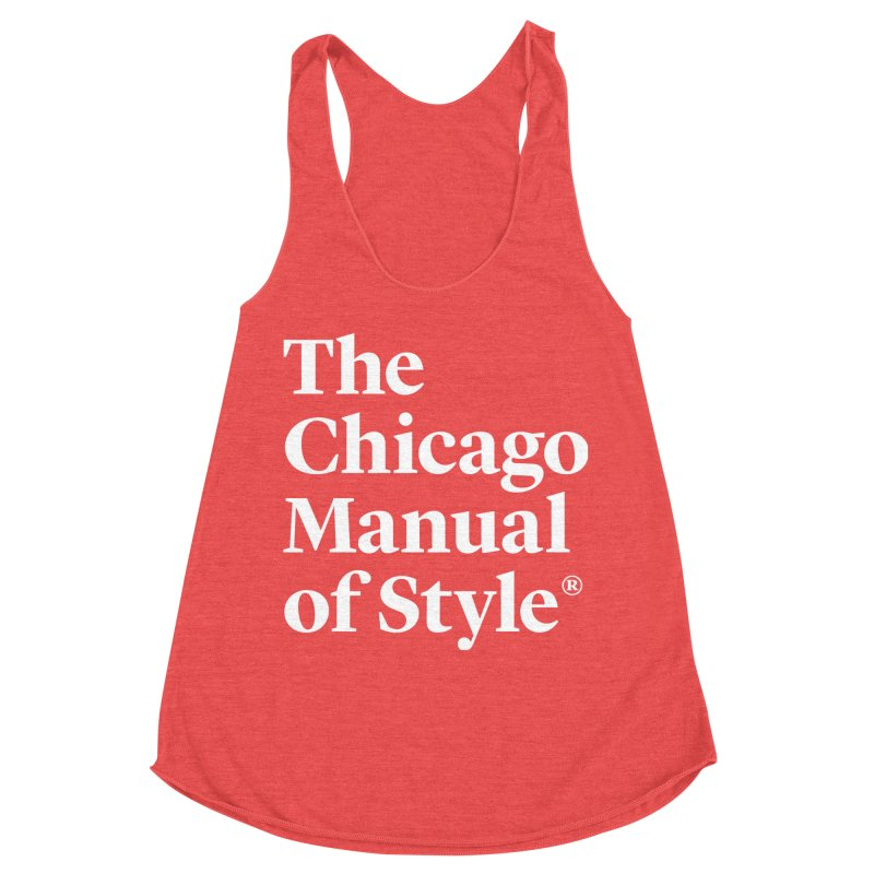 The Chicago Manual of Style, White Logo Women's Racerback Triblend Tank by Chicago Manual of Style