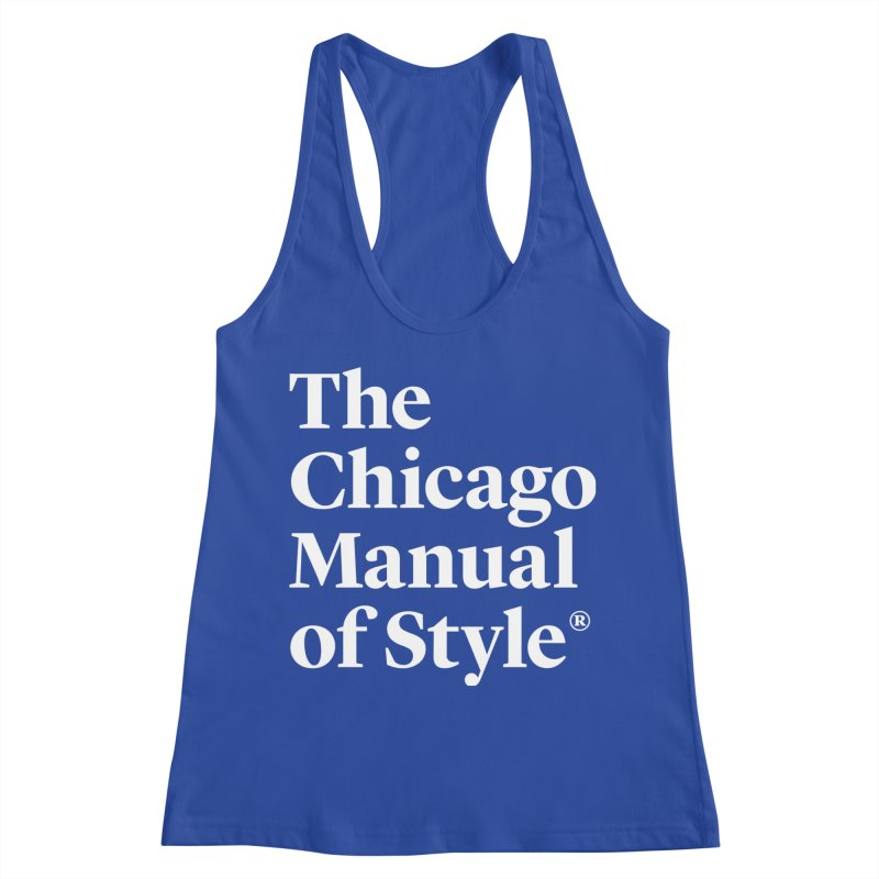 The Chicago Manual of Style, White Logo Women's Tank by Chicago Manual of Style