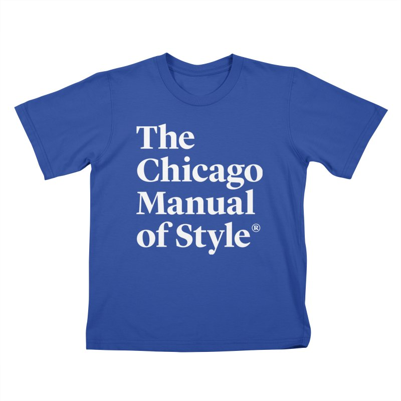 The Chicago Manual of Style, White Logo Kids T-Shirt by Chicago Manual of Style