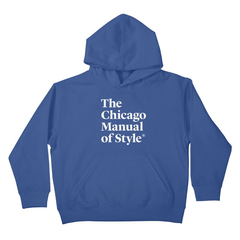 The Chicago Manual of Style, White Logo Kids Pullover Hoody by Chicago Manual of Style