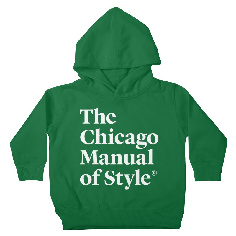 The Chicago Manual of Style, White Logo Kids Toddler Pullover Hoody by Chicago Manual of Style