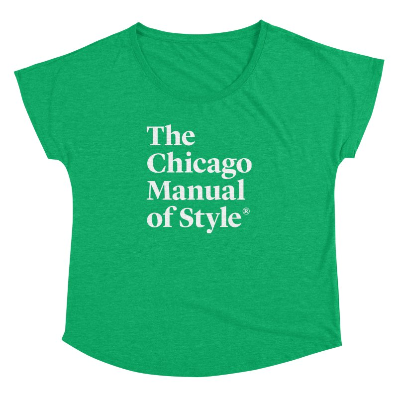 The Chicago Manual of Style, White Logo Women's Dolman Scoop Neck by Chicago Manual of Style