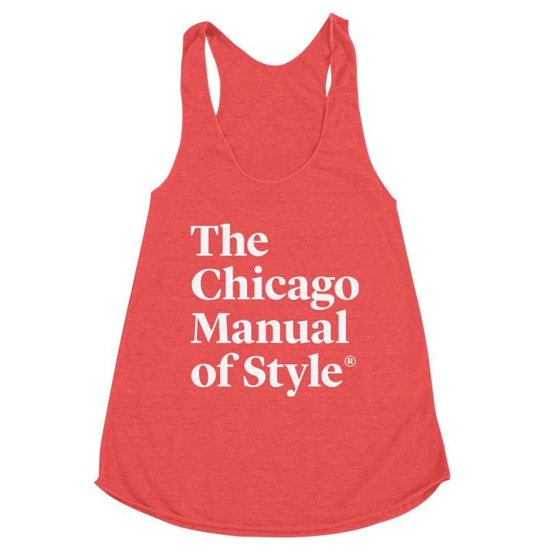 The Chicago Manual of Style, White Logo on Warm Red Women Tank by Chicago Manual of Style