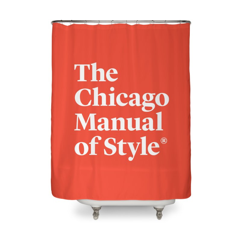 The Chicago Manual of Style, White Logo Home Shower Curtain by Chicago Manual of Style