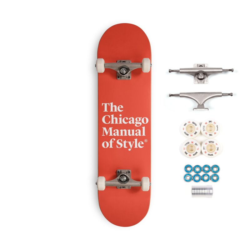 The Chicago Manual of Style, White Logo Accessories Skateboard by Chicago Manual of Style