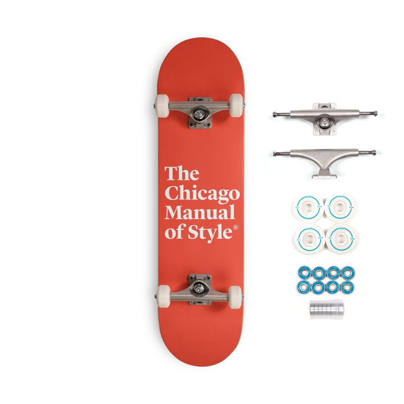 The Chicago Manual of Style, White Logo Accessories Complete - Basic Skateboard by Chicago Manual of Style