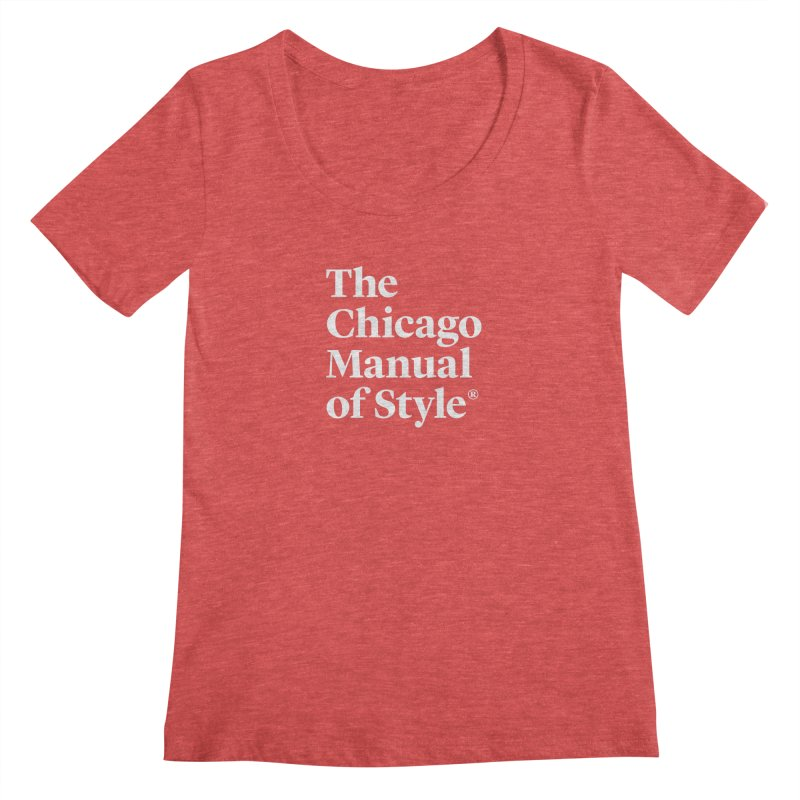 The Chicago Manual of Style, White Logo Women's Scoopneck by Chicago Manual of Style