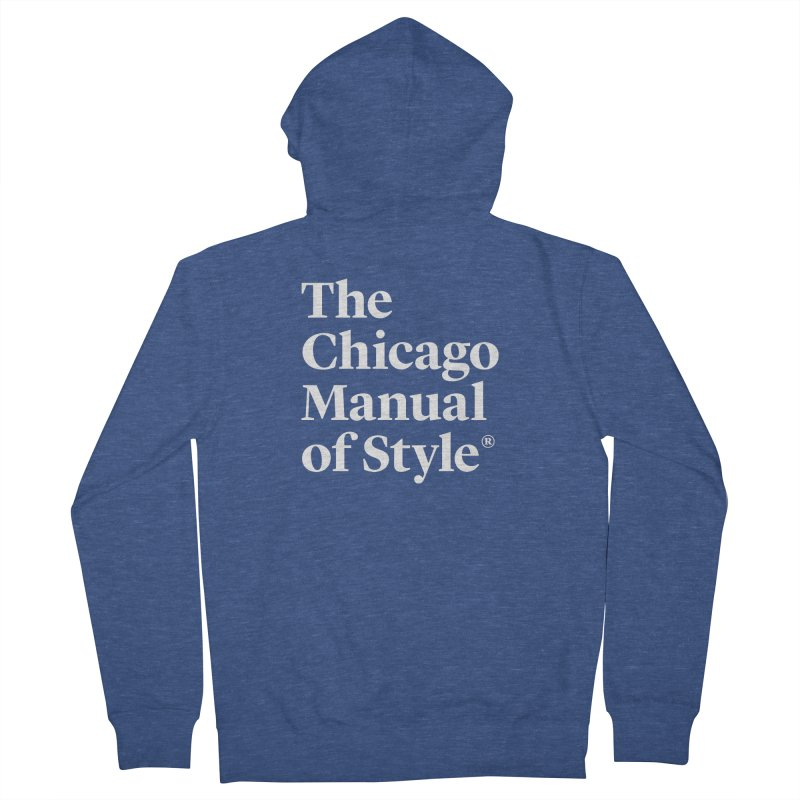The Chicago Manual of Style, White Logo Women's French Terry Zip-Up Hoody by Chicago Manual of Style