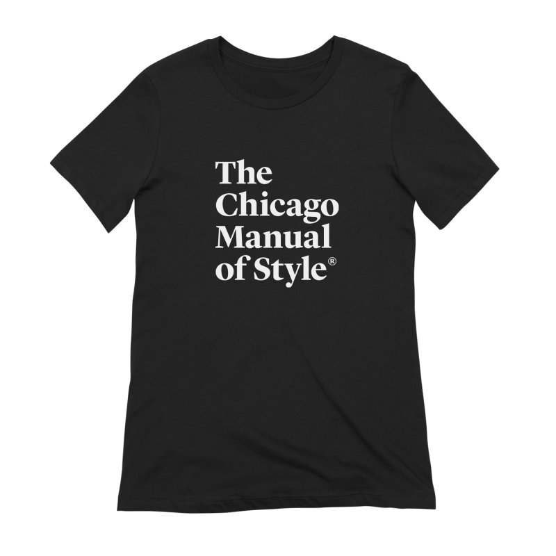 The Chicago Manual of Style, White Logo Women's Extra Soft T-Shirt by Chicago Manual of Style