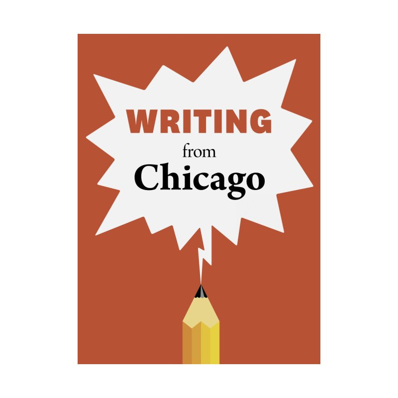 Writing from Chicago by Chicago Manual of Style
