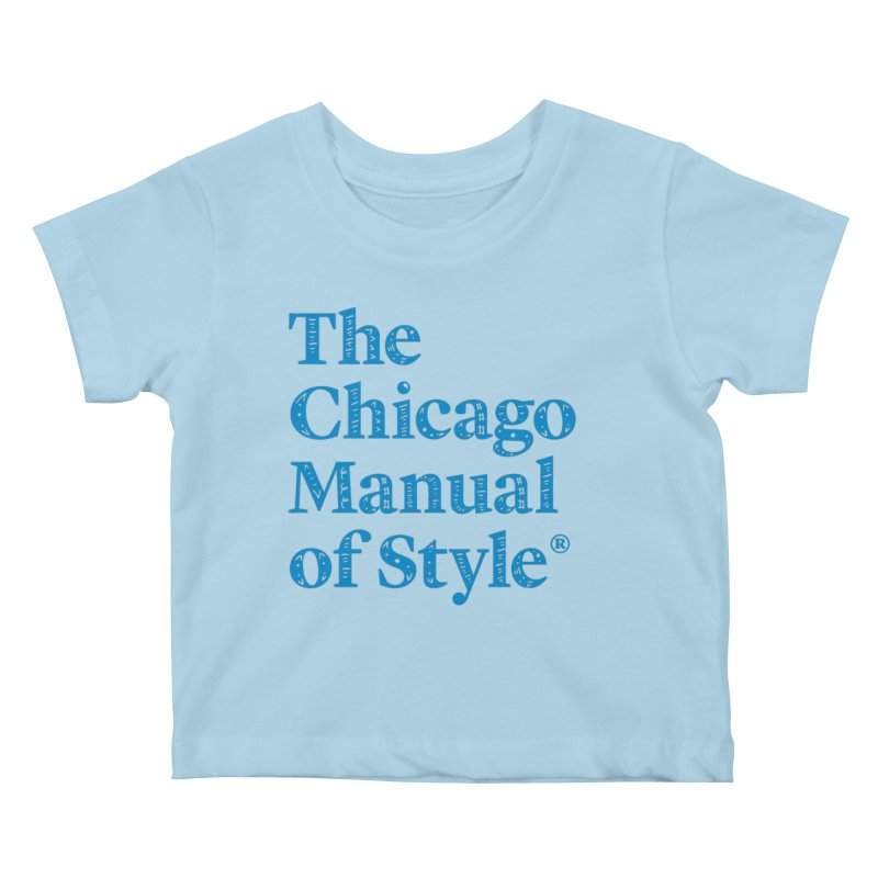 Classic Logo, Blue Whimsy Kids Baby T-Shirt by Chicago Manual of Style
