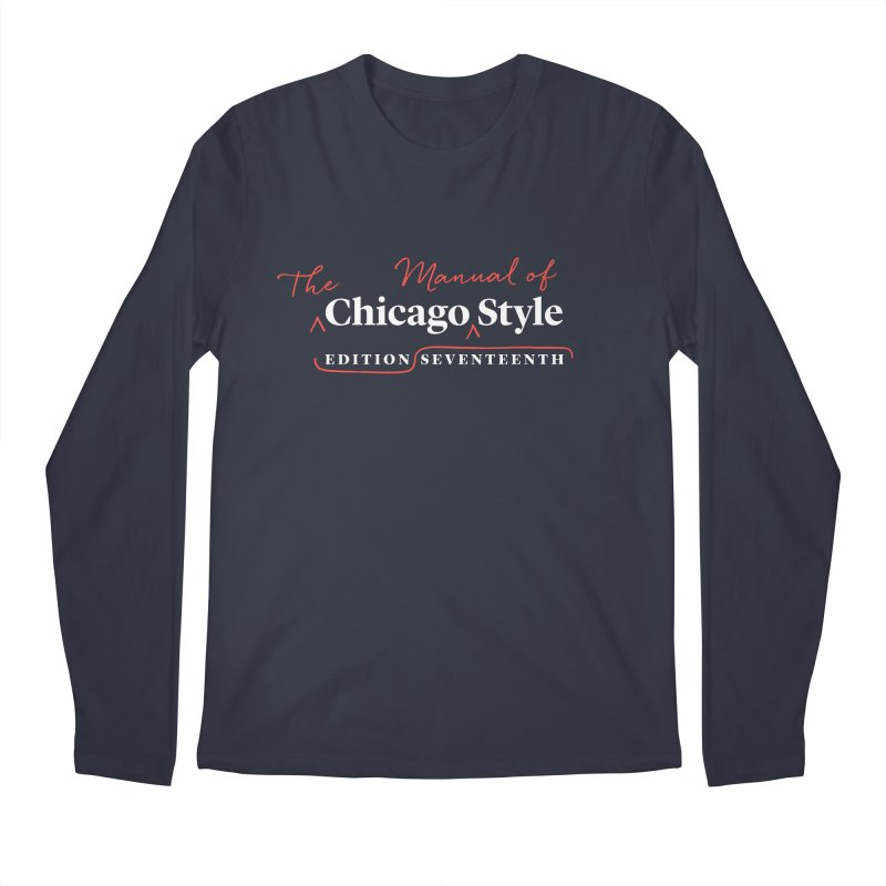Chicago Style Copyedit, White + Red / Men's & Kids' Apparel Men's Regular Longsleeve T-Shirt by Chicago Manual of Style