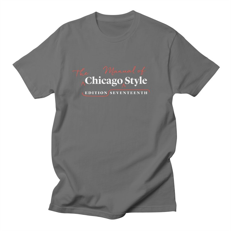 Chicago Style Copyedit, White + Red / Men's & Kids' Apparel Men's T-Shirt by Chicago Manual of Style