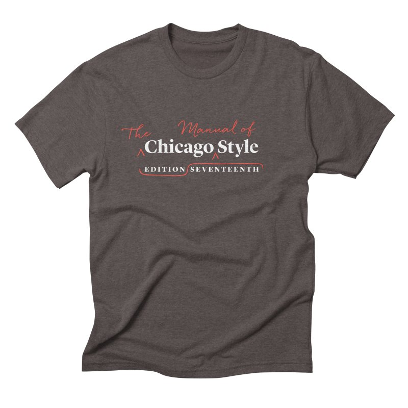 Chicago Style, White + Red / Men's & Kids' Apparel Men's Triblend T-Shirt by Chicago Manual of Style