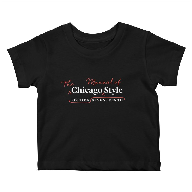 Chicago Style, White + Red / Men's & Kids' Apparel Kids Baby T-Shirt by Chicago Manual of Style
