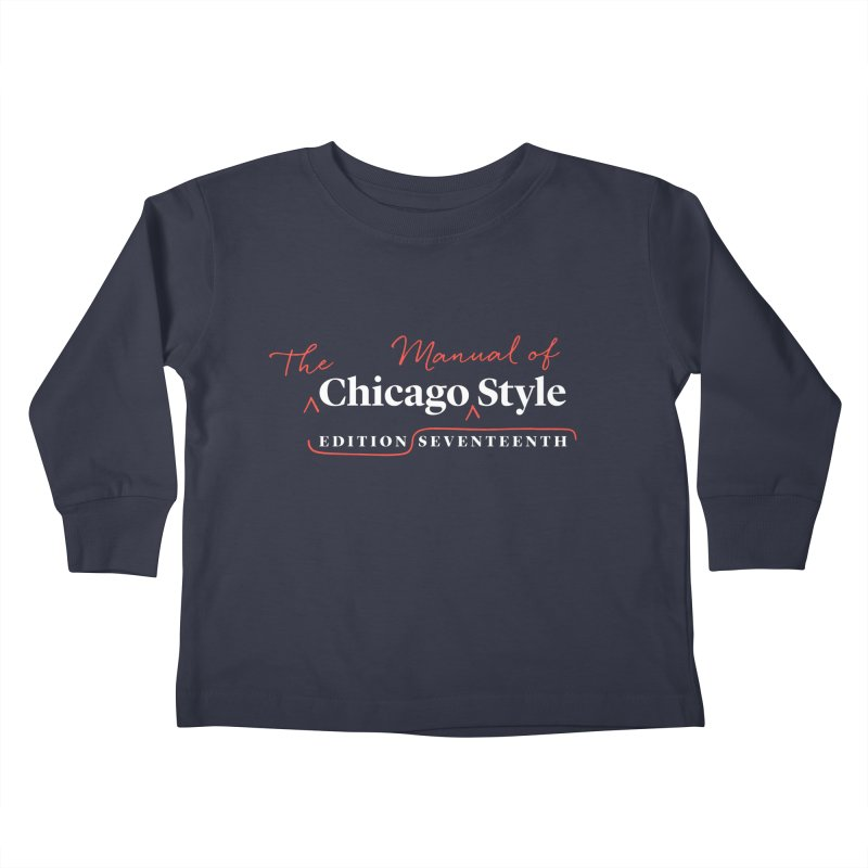 Chicago Style, White + Red / Men's & Kids' Apparel Kids Toddler Longsleeve T-Shirt by Chicago Manual of Style