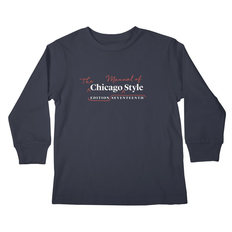 Chicago Style Copyedit, White + Red / Men's & Kids' Apparel Kids Longsleeve T-Shirt by Chicago Manual of Style