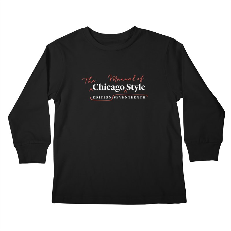 Chicago Style, White + Red / Men's & Kids' Apparel Kids Longsleeve T-Shirt by Chicago Manual of Style