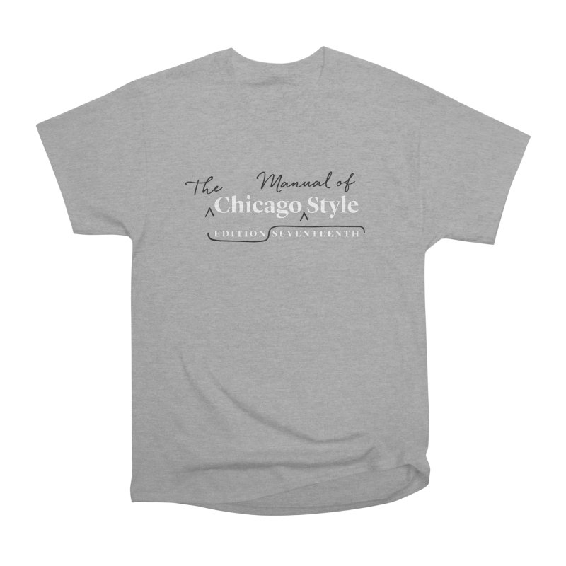 Chicago Style, White + Black / Men's & Kids' Apparel Men's Heavyweight T-Shirt by Chicago Manual of Style