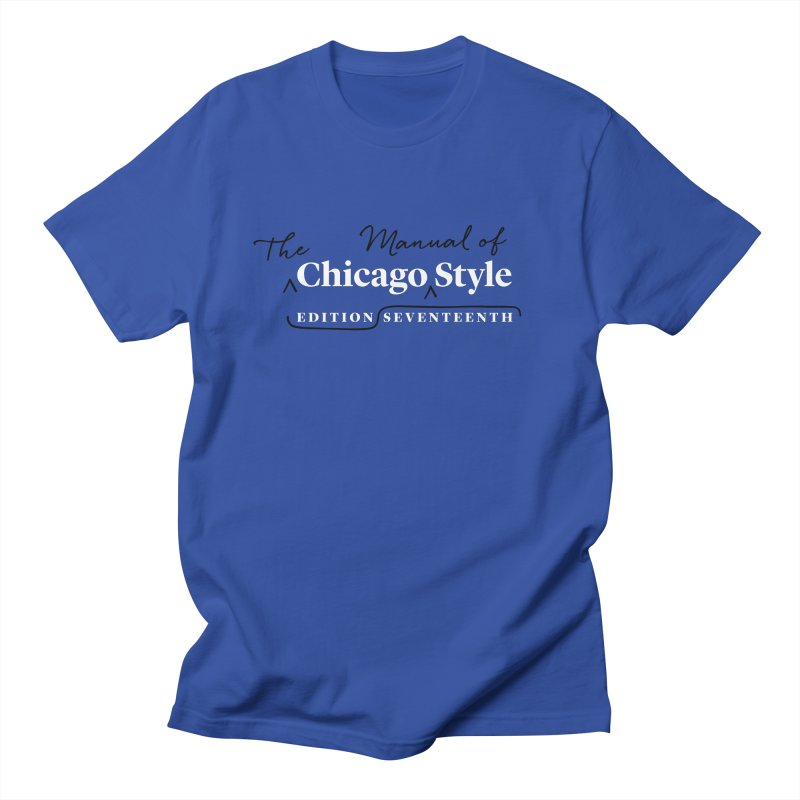 Chicago Style Copyedit, White + Black / Men's & Kids' Apparel Men T-Shirt by Chicago Manual of Style