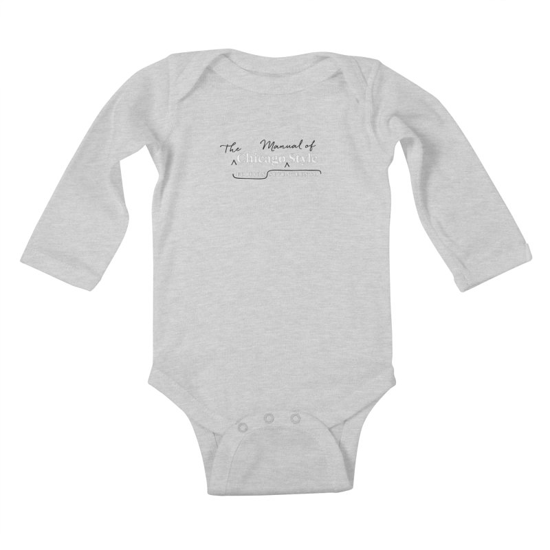Chicago Style, White + Black / Men's & Kids' Apparel Kids Baby Longsleeve Bodysuit by Chicago Manual of Style