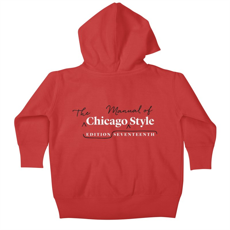 Chicago Style, White + Black / Men's & Kids' Apparel Kids Baby Zip-Up Hoody by Chicago Manual of Style