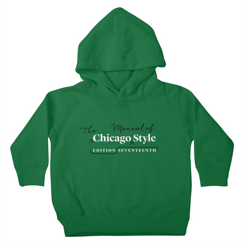 Chicago Style, White + Black / Men's & Kids' Apparel Kids Toddler Pullover Hoody by Chicago Manual of Style