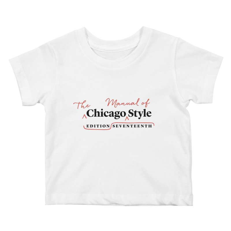 Chicago Style, Black + Red / Men's & Kids' Apparel Kids Baby T-Shirt by Chicago Manual of Style