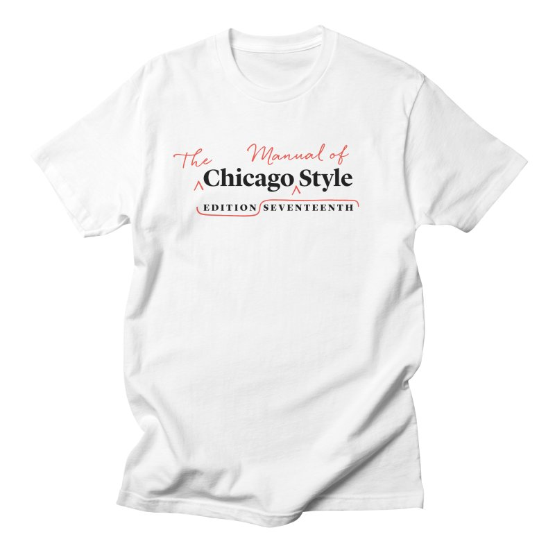 Chicago Style, Black + Red / Women's Apparel Women's Unisex T-Shirt by Chicago Manual of Style