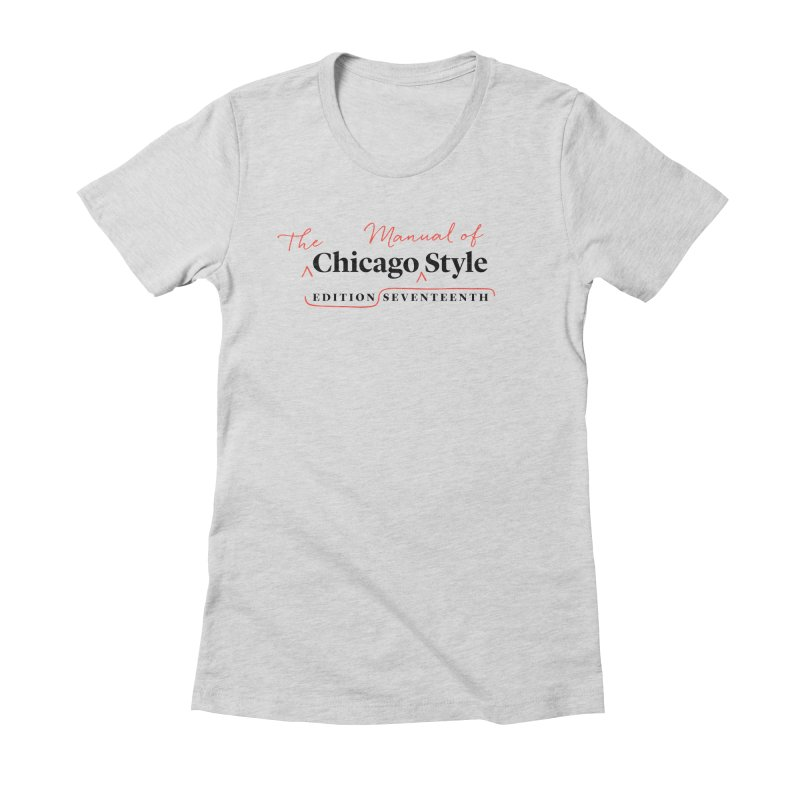 Chicago Style, Black + Red / Women's Apparel Women's Fitted T-Shirt by Chicago Manual of Style