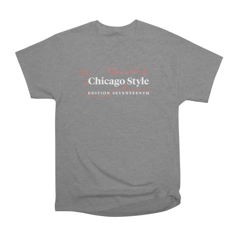 Chicago Style Copyedit, White + Red / Women's Apparel Women's Heavyweight Unisex T-Shirt by Chicago Manual of Style