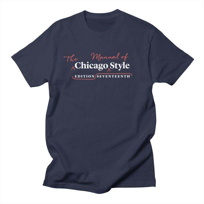 Chicago Style Copyedit, White + Red / Women's Apparel Women's Regular Unisex T-Shirt by Chicago Manual of Style