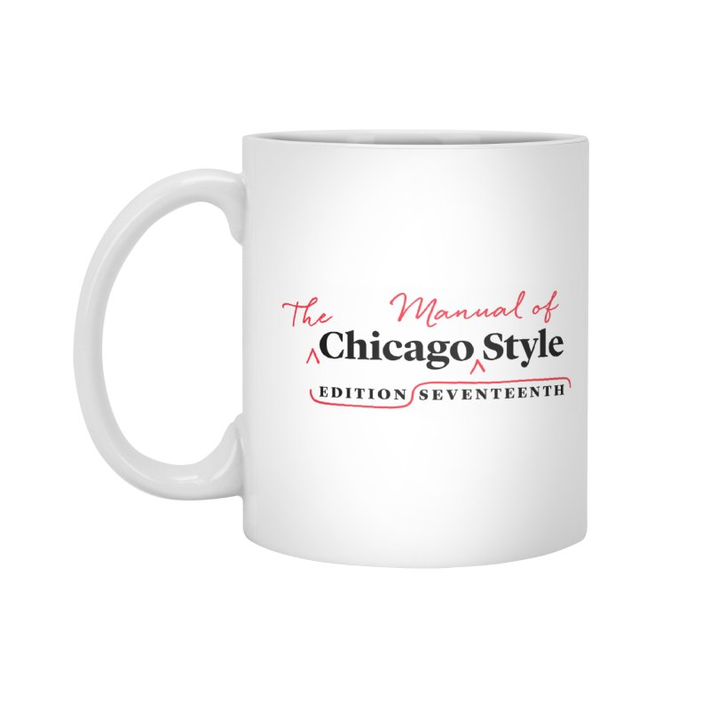 Chicago Style, Black + Red, Accessories Accessories Standard Mug by Chicago Manual of Style