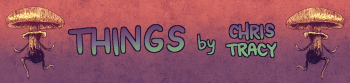 Things by Chris Tracy Logo