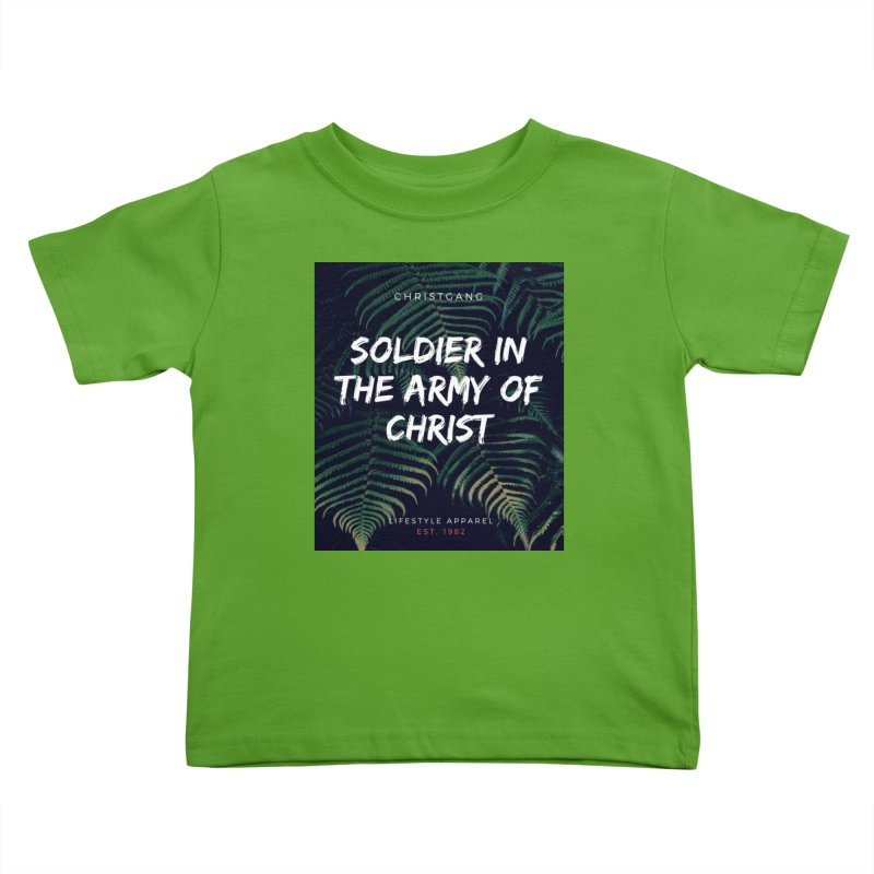 Soldier In The Army Of Christ Kids Toddler T-Shirt by ChristGang Apparel