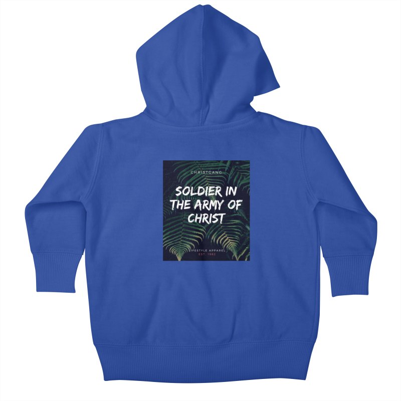 Soldier In The Army Of Christ Kids Baby Zip-Up Hoody by ChristGang Apparel