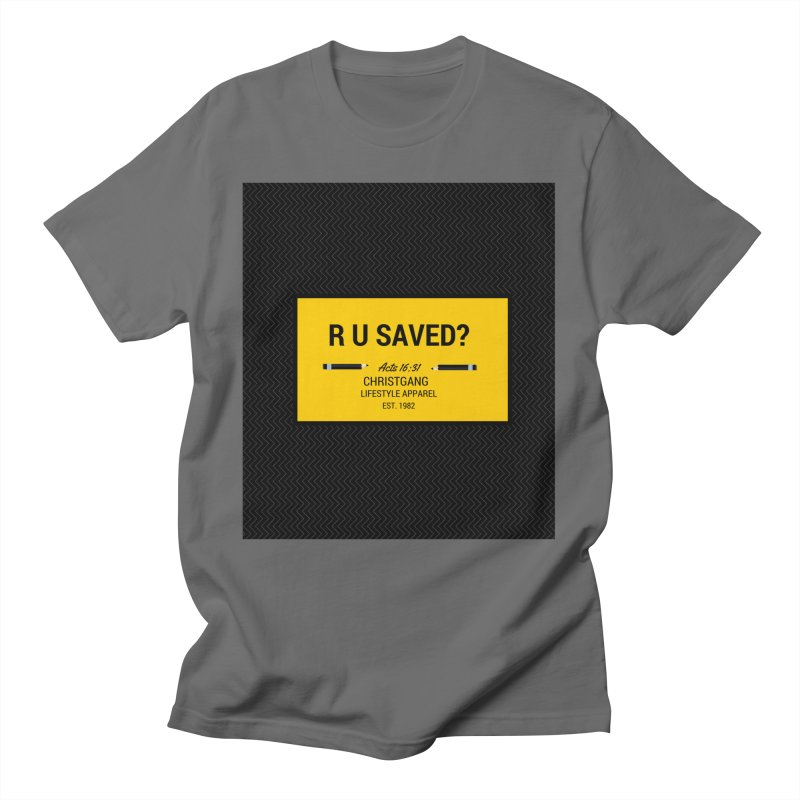 R U Saved? Men's T-Shirt by ChristGang Apparel