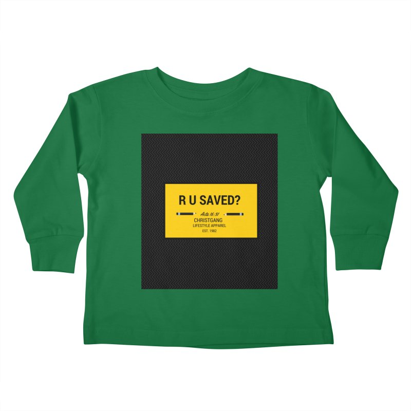 R U Saved? Kids Toddler Longsleeve T-Shirt by ChristGang Apparel