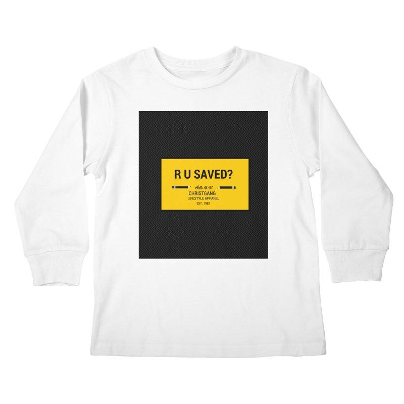 R U Saved? Kids Longsleeve T-Shirt by ChristGang Apparel