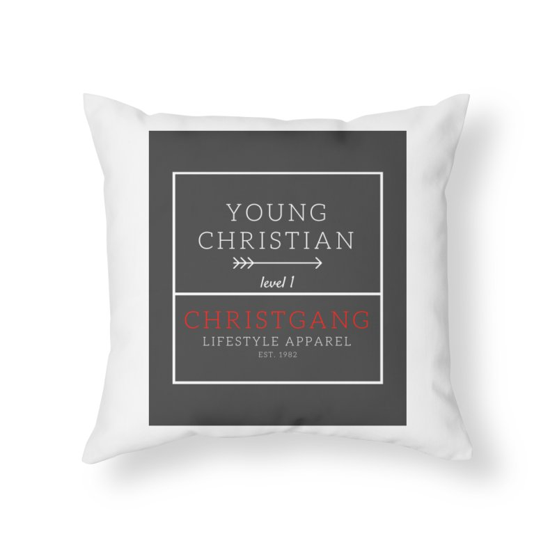 Young Christian Home Throw Pillow by ChristGang Apparel
