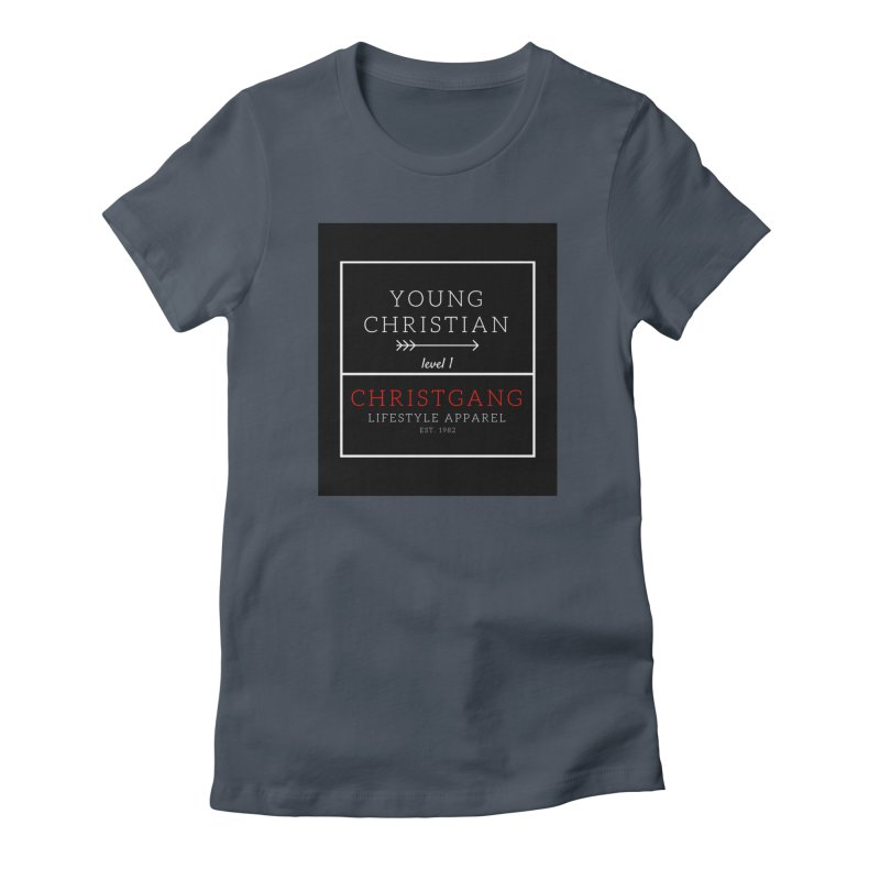 Young Christian Women's T-Shirt by ChristGang Apparel