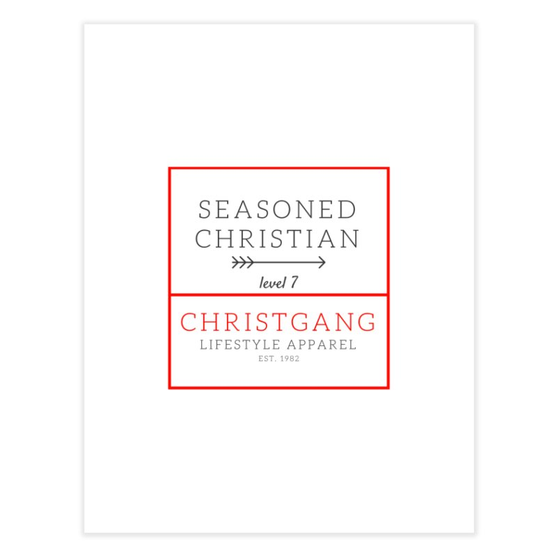 Seasoned Christian Home Fine Art Print by ChristGang Apparel