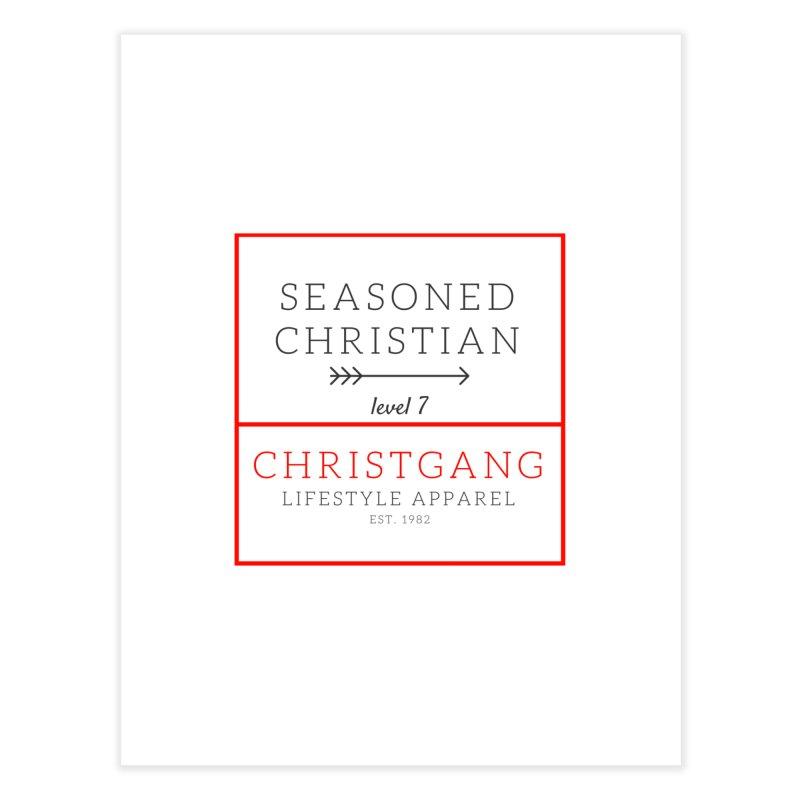 Seasoned Christian Home Fine Art Print by ChristGang Apparel