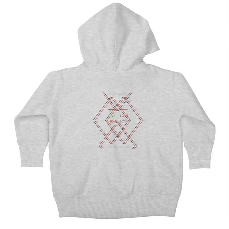 Give Love Show Love Kids Baby Zip-Up Hoody by ChristGang Apparel
