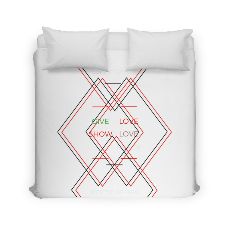 Give Love Show Love Home Duvet by ChristGang Apparel